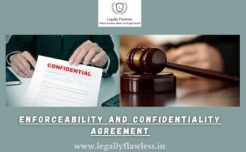 Enforceability and confidentiality agreemnent