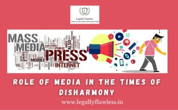 Role of Media in the Times of Disharmony